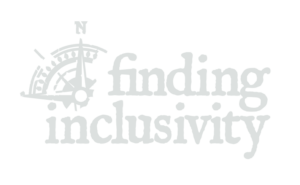 Finding Inclusivity